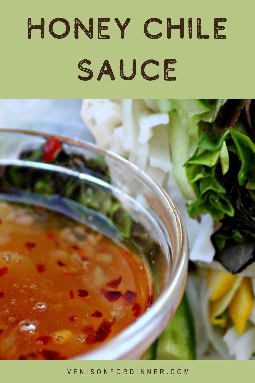 Homemade honey-sweetened chile sauce