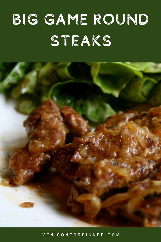 big game round steaks venison
