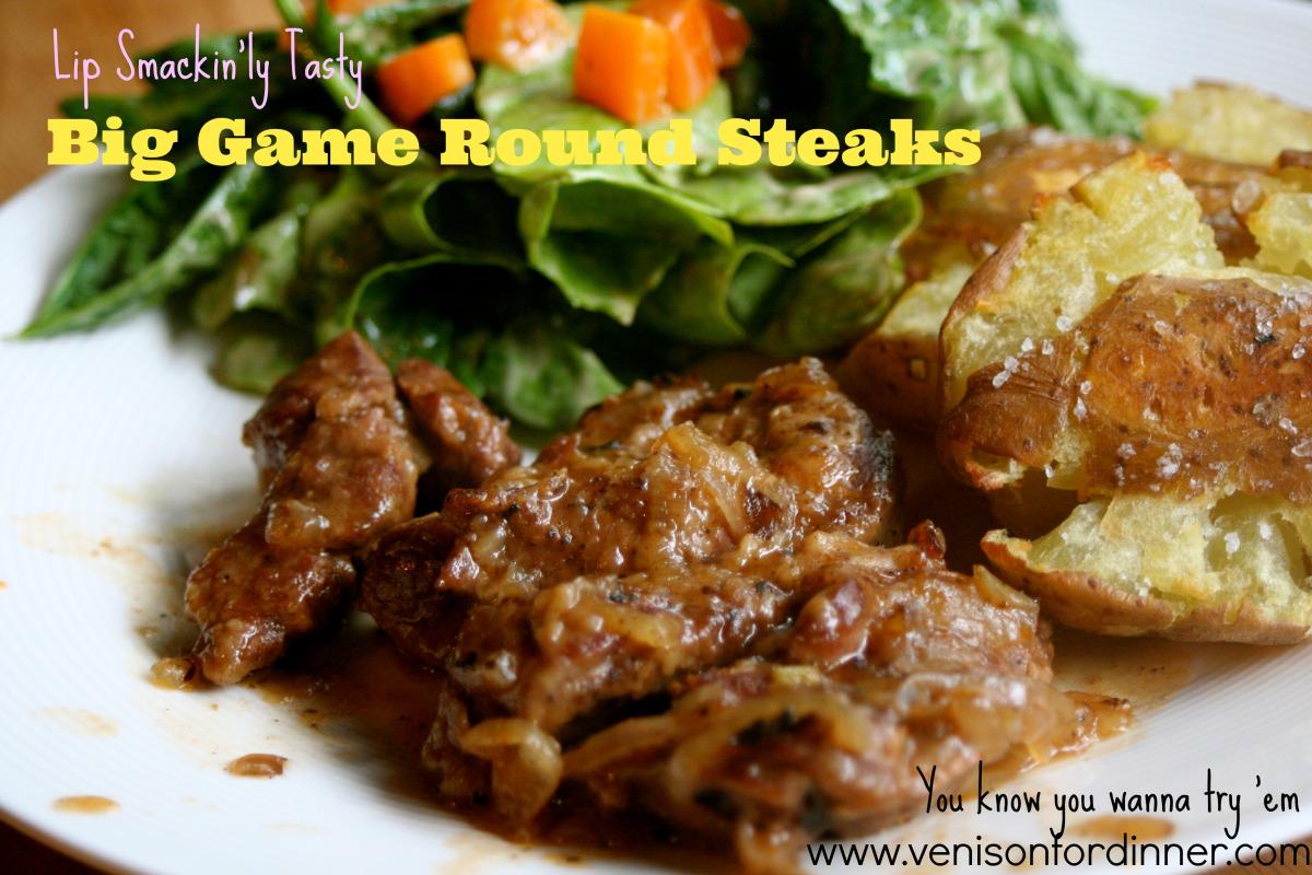 Big Game Round Steaks