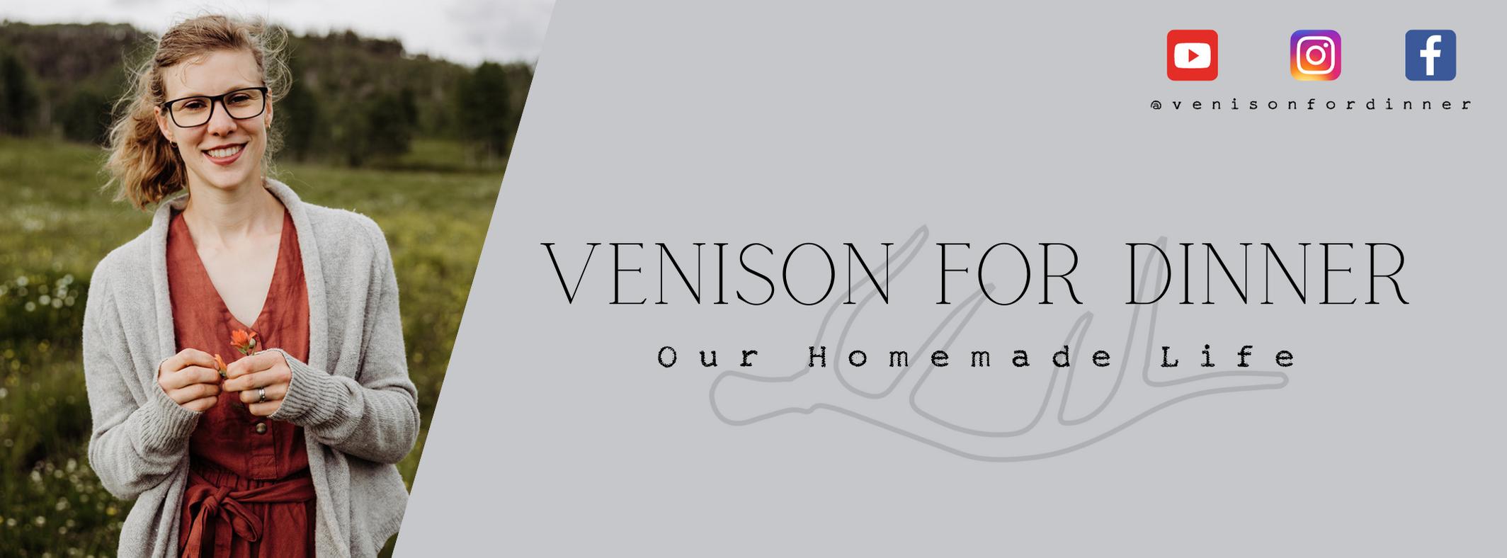 Venison for Dinner